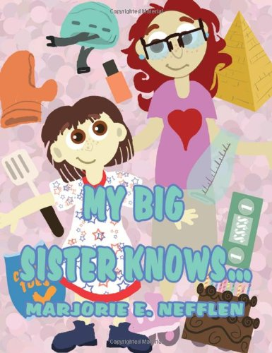 9781462688791: My Big Sister Knows...