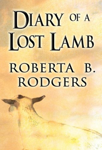9781462690923: Diary of a Lost Lamb