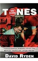 9781462691401: TONES: Confessions,Perspectives,and Reflections of a Paramedic