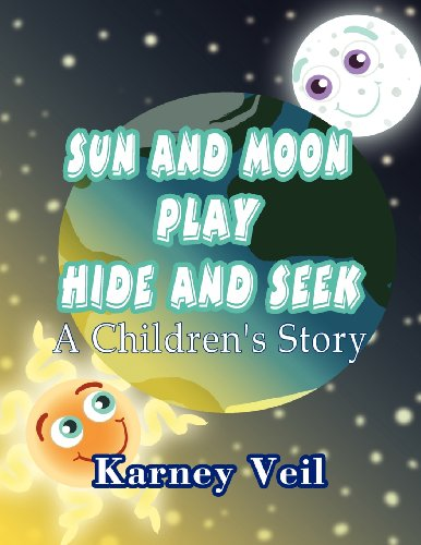 9781462694013: Sun and Moon Play Hide and Seek: A Children's Story