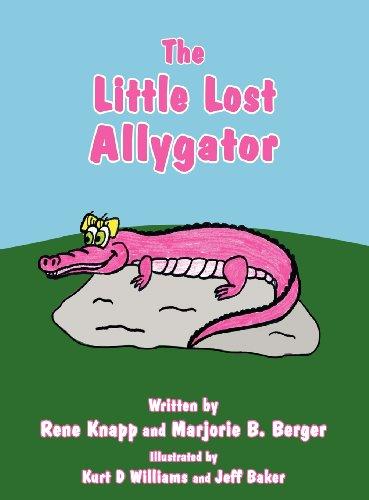 The Little Lost Allygator: Rene Knapp, Marjorie