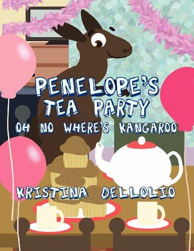 9781462697489: Penelope's Tea Party Oh No Where's Kangaroo