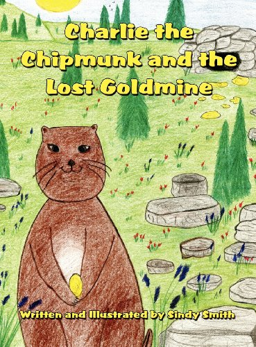 9781462698653: Charlie the Chipmunk and the Lost Goldmine
