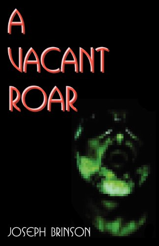 9781462698851: A Vacant Roar
