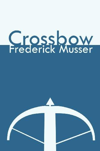 9781462699766: Crossbow