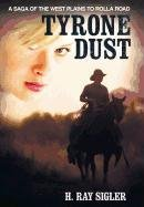 9781462705719: Tyrone Dust: A Saga of the West Plains to Rolla Road