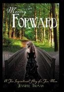 9781462706068: Moving Forward: A True Inspirational Story of a Teen Mom