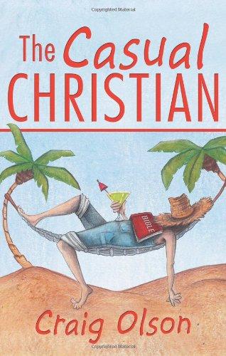 The Casual Christian: Olson, Craig