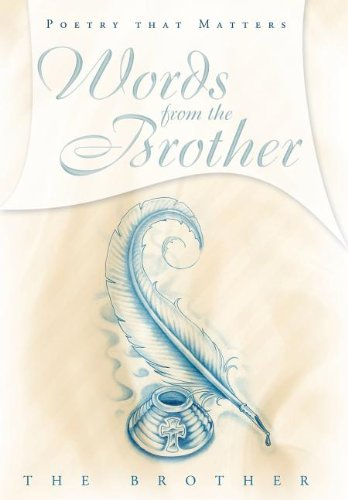 9781462706808: Words from the Brother: Poetry That Matters