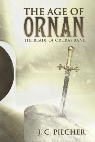 9781462712496: The Age of Ornan: The Blade of Oruras Bane