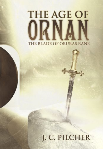 9781462712632: The Age of Ornan: The Blade of Oruras Bane