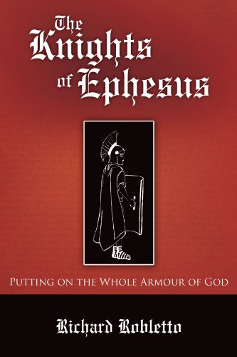 9781462713172: The Knights of Ephesus: Putting on the Whole Armour of God