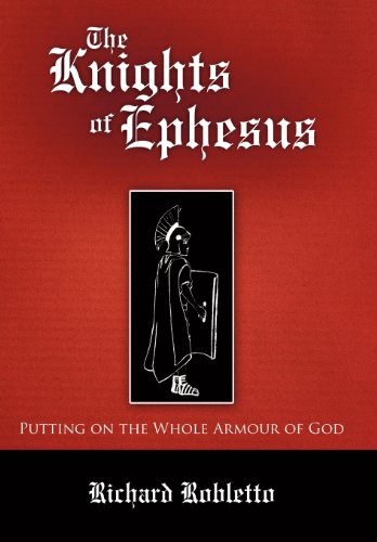 9781462713202: The Knights of Ephesus: Putting on the Whole Armour of God