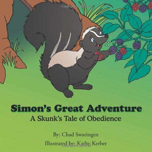 9781462713226: Simon's Great Adventure: A Skunk's Tale of Obedience