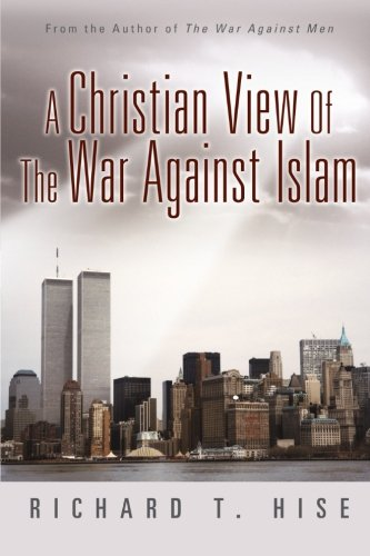 9781462713349: A Christian View Of The War Against Islam