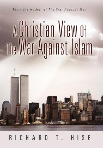 9781462713363: A Christian View of the War Against Islam
