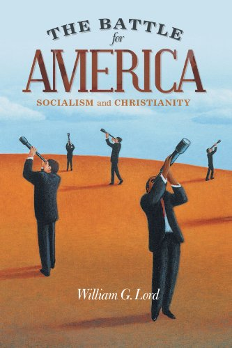9781462714124: The Battle For America: Socialism and Christianity