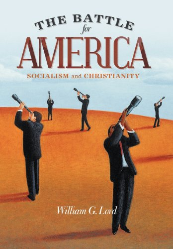 9781462714131: The Battle for America: Socialism and Christianity