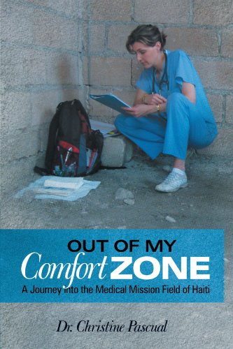 9781462714674: Out of My Comfort Zone: A Journey Into the Medical Mission Field of Haiti