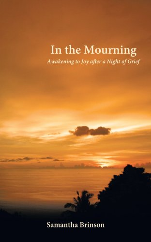 9781462716456: In the Mourning: Awakening to Joy After a Night of Grief
