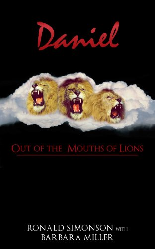 9781462717248: Daniel: Out of the Mouths of Lions