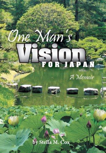 9781462718283: One Man's Vision for Japan: A Memoir