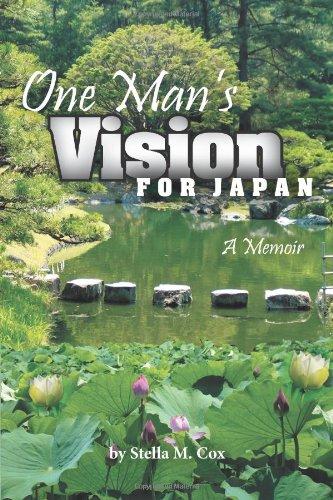 9781462718290: One Man's Vision for Japan: A Memoir