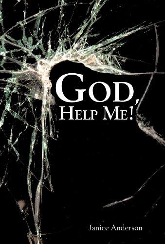 God, Help Me!: Anderson, Janice