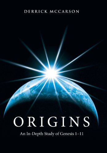 9781462720644: Origins: An In-Depth Study of Genesis 1-11