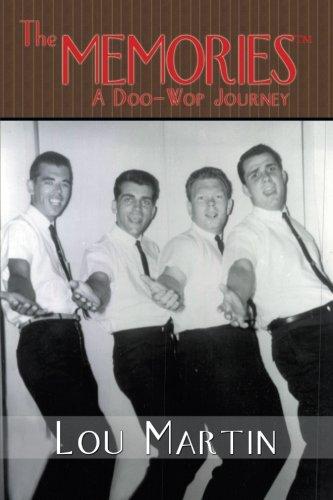 9781462721221: The Memories: A Doo-Wop Journey