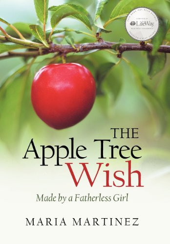 9781462722068: The Apple Tree Wish: Made by a Fatherless Girl