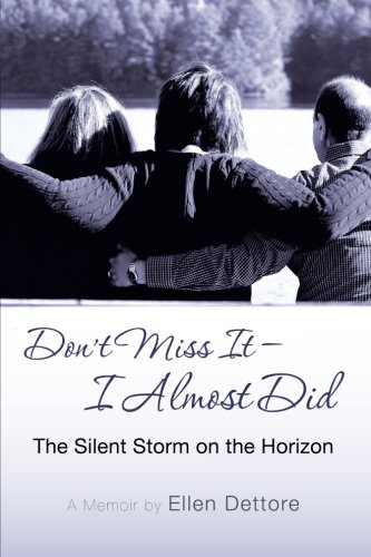 9781462722389: Don't Miss It-I Almost Did: The Silent Storm on the Horizon