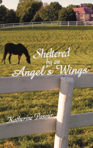 9781462722730: Sheltered by an Angel's Wings