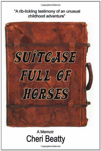 9781462723256: Suitcase Full of Horses: A Memoir