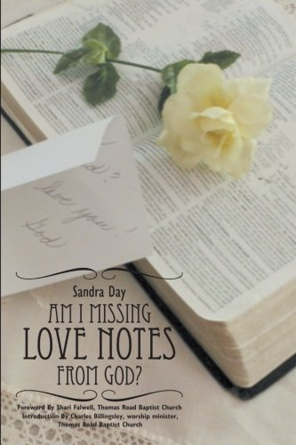 9781462723263: Am I Missing Love Notes From God?