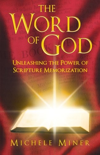 9781462723546: The Word of God: Unleashing the Power of Scripture Memorization