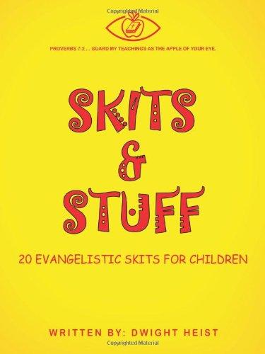9781462723898: Skits & Stuff: Twenty Evangelistic Skits for Children