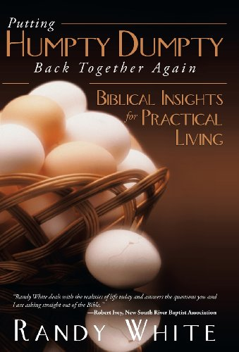 9781462725472: Putting Humpty Dumpty Back Together Again: Biblical Insights for Practical Living
