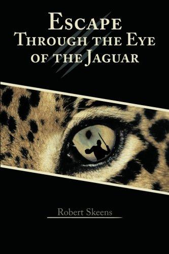 9781462725489: Escape through the Eye of the Jaguar
