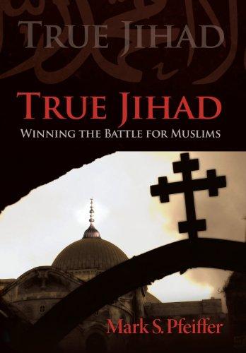9781462725953: True Jihad: Winning the Battle for Muslims