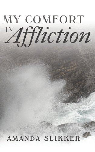 9781462727193: My Comfort in Affliction