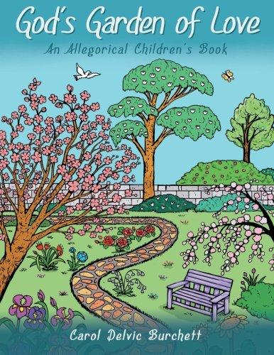 9781462727681: God's Garden of Love: An Allegorical Children's Book