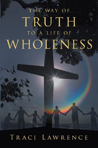 9781462728862: The Way of Truth to a Life of Wholeness