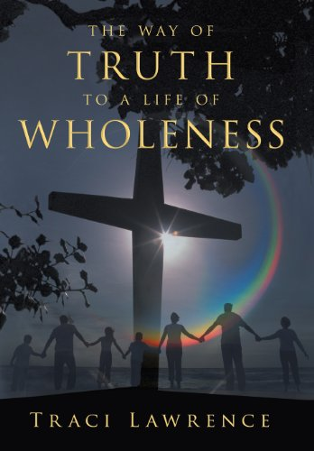 9781462728886: The Way of Truth to a Life of Wholeness