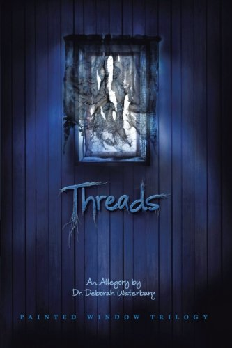 Threads: Waterbury, Dr. Deborah