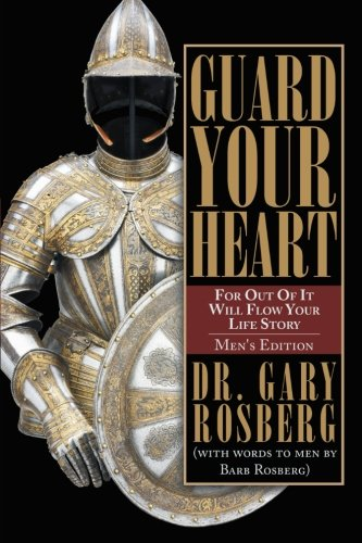 9781462729715: Guard Your Heart: Men's Edition