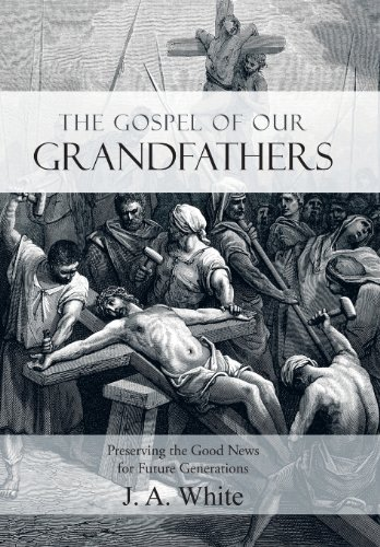 9781462730292: The Gospel of Our Grandfathers: Preserving the Good News for Future Generations