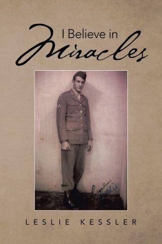 I Believe in Miracles: Leslie Kessler