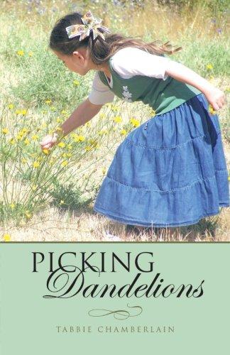 9781462731732: Picking Dandelions