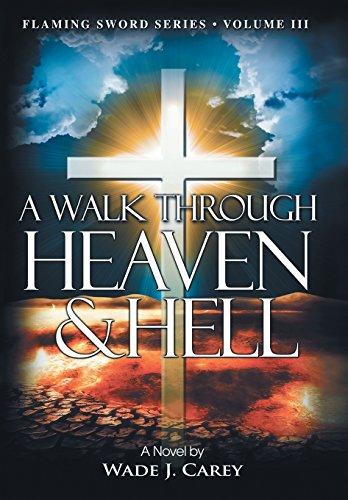 9781462733712: A Walk Through Heaven & Hell